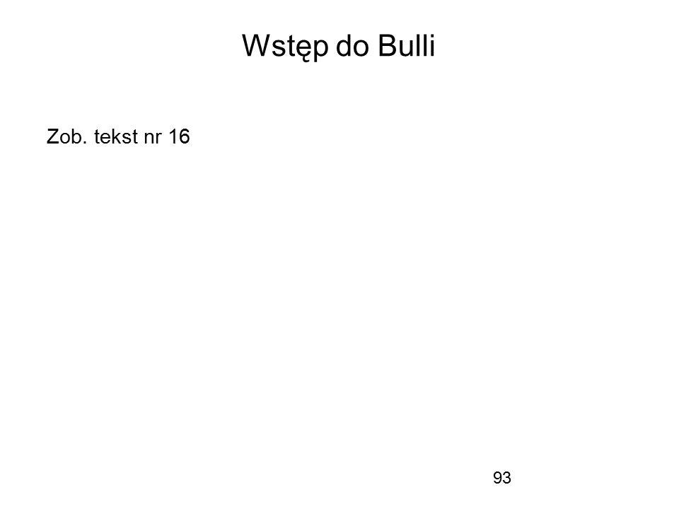 Wstęp do Bulli Zob. tekst nr 16