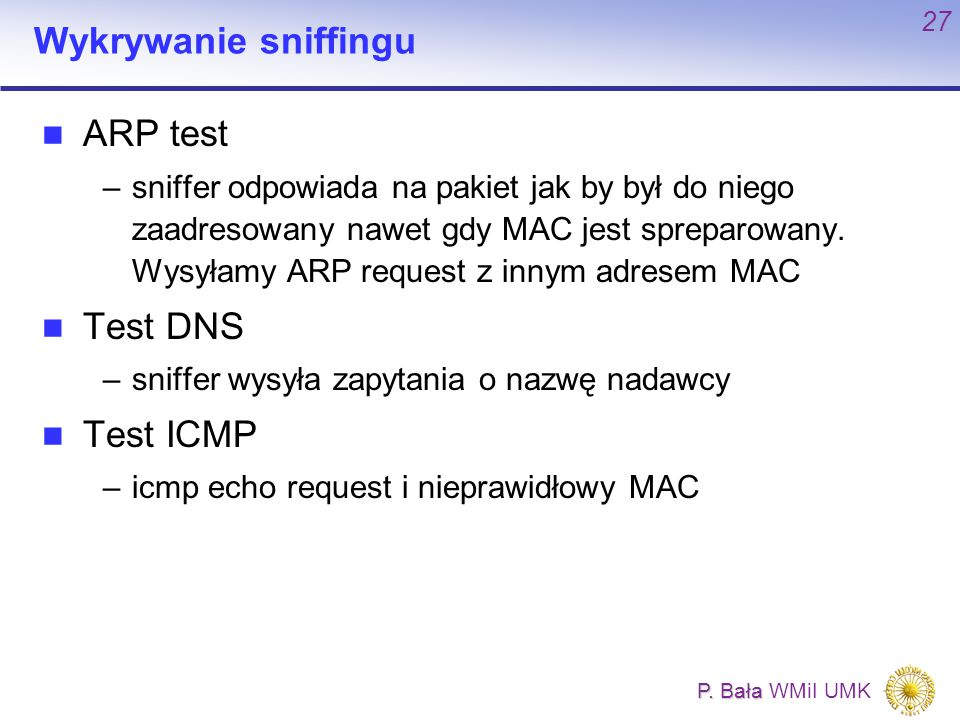 Wykrywanie sniffingu ARP test Test DNS Test ICMP