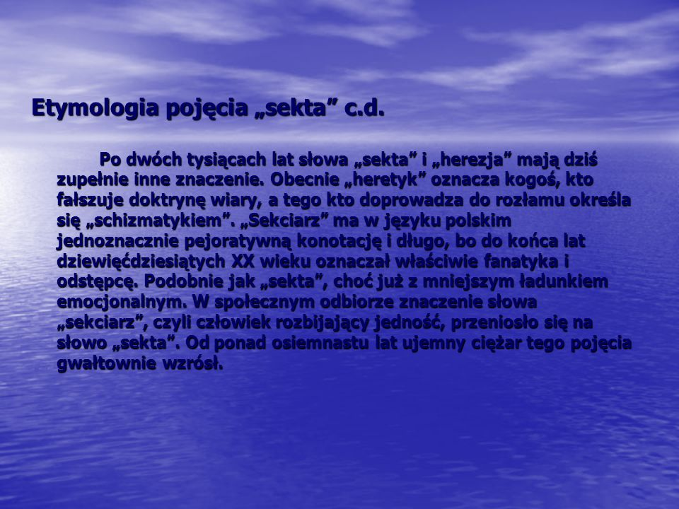 "Etymologia pojęcia ""sekta c.d."
