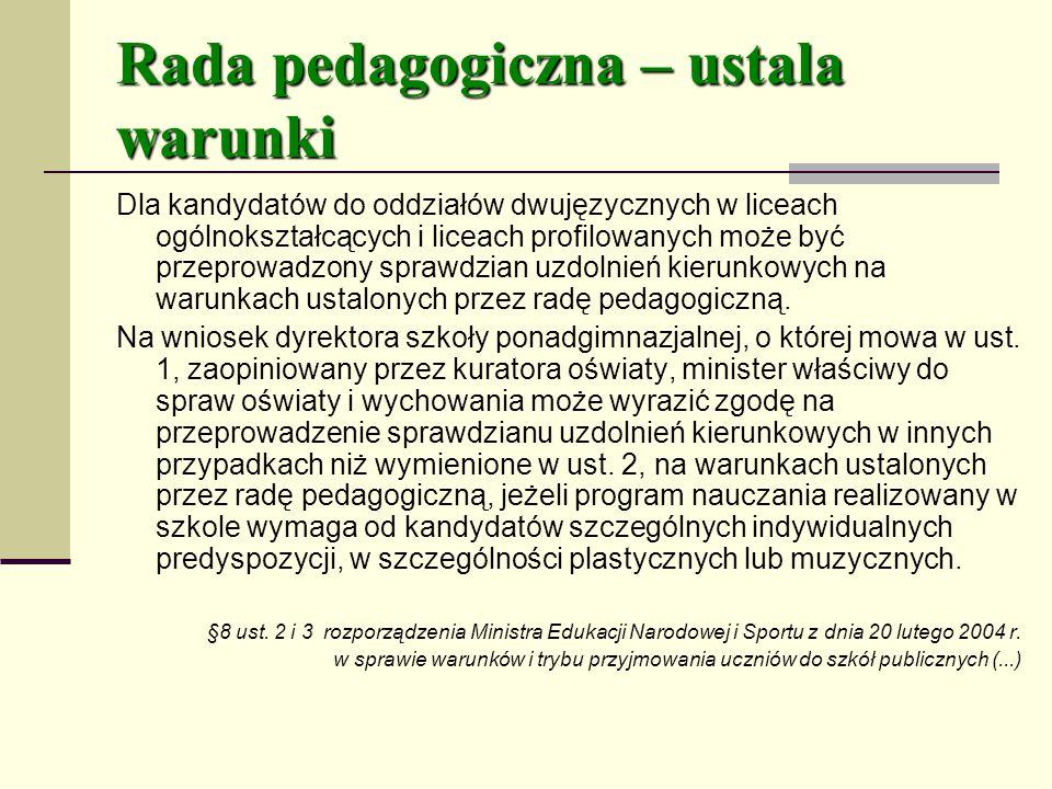 Rada pedagogiczna – ustala warunki
