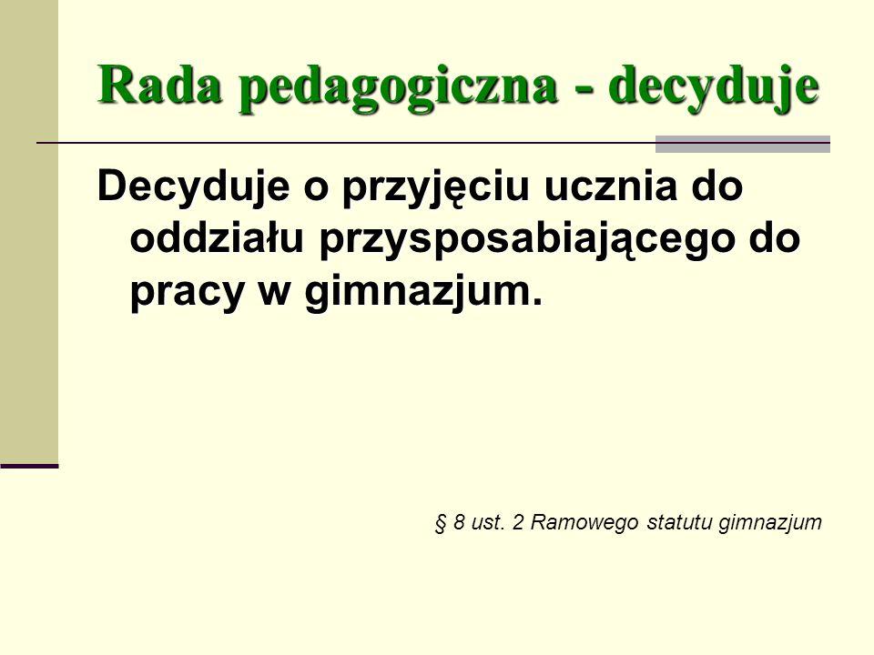Rada pedagogiczna - decyduje