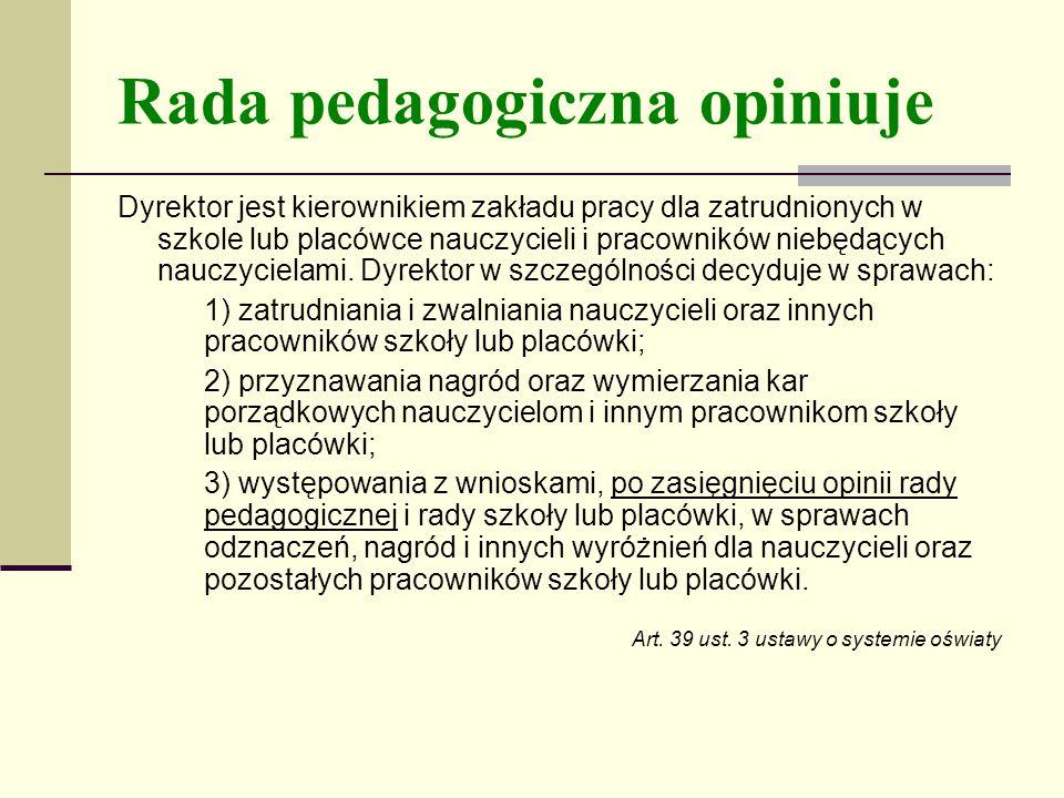 Rada pedagogiczna opiniuje