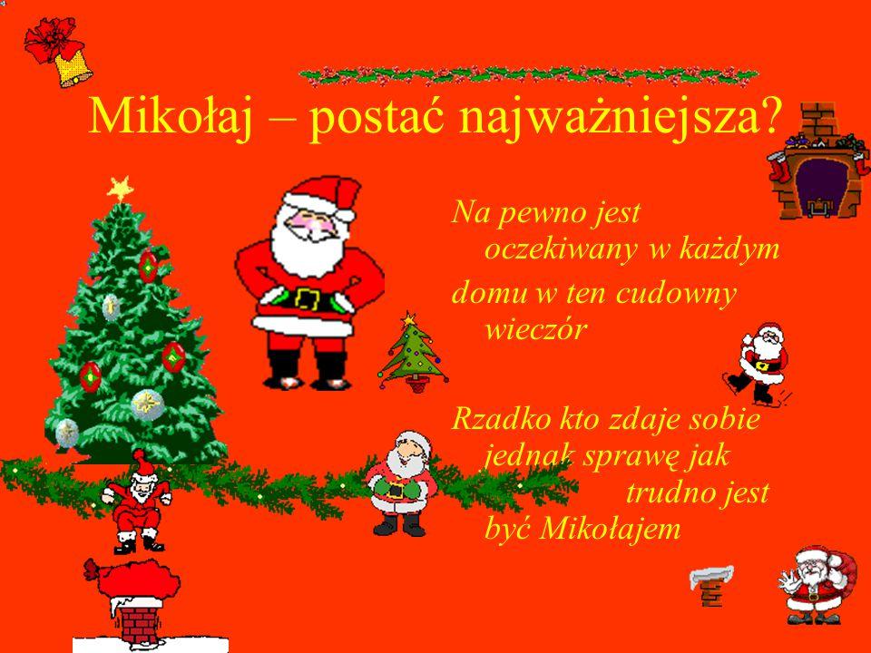 Mikołaj – postać najważniejsza
