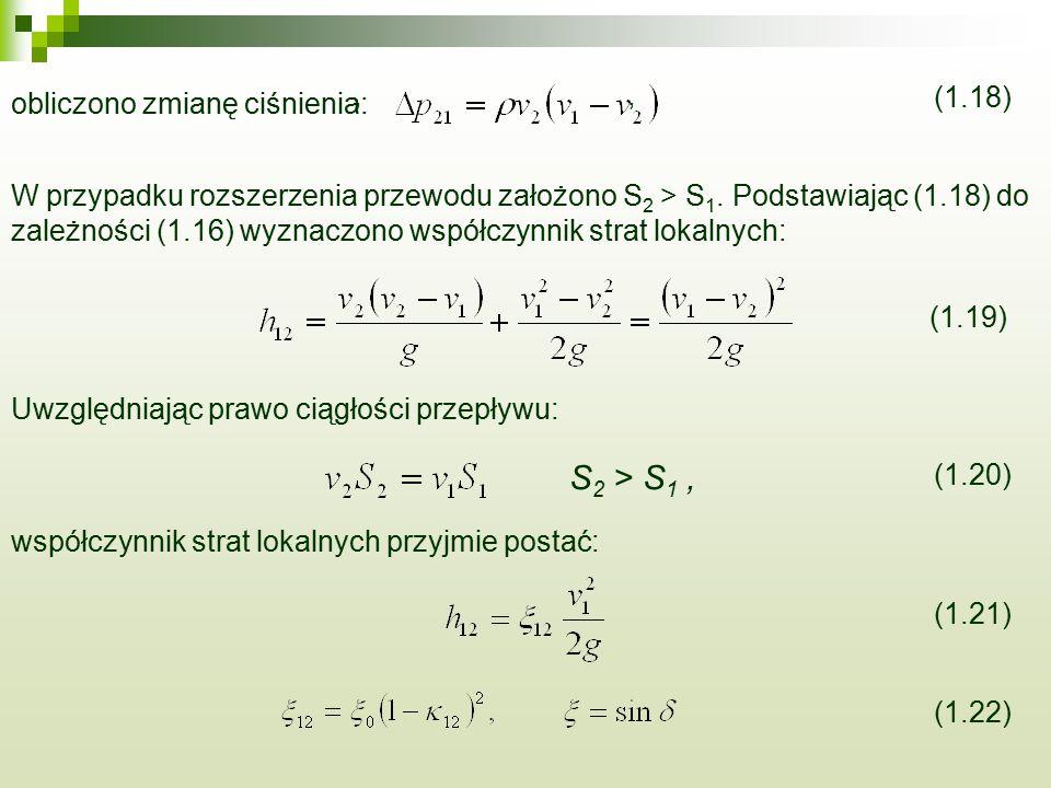 S2 > S1 , , , obliczono zmianę ciśnienia: (1.18)