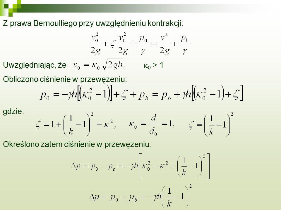 Z prawa Bernoulliego przy uwzględnieniu kontrakcji: