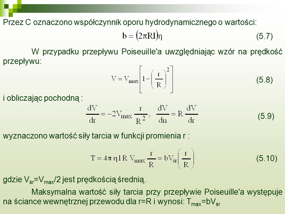Przez C oznaczono współczynnik oporu hydrodynamicznego o wartości: