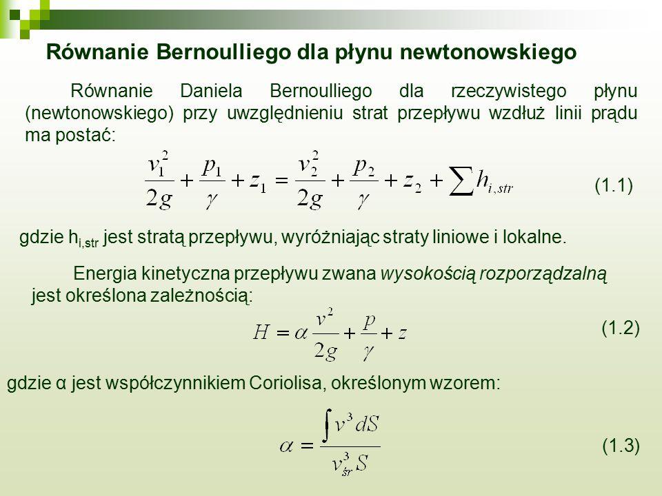 Równanie Bernoulliego dla płynu newtonowskiego