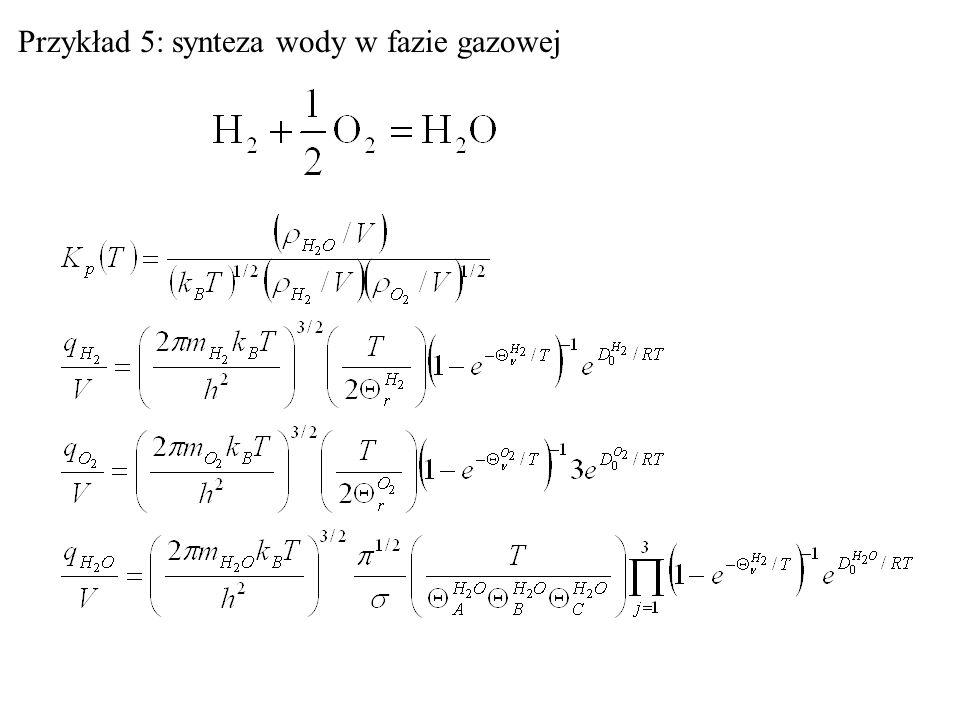 Przykład 5: synteza wody w fazie gazowej