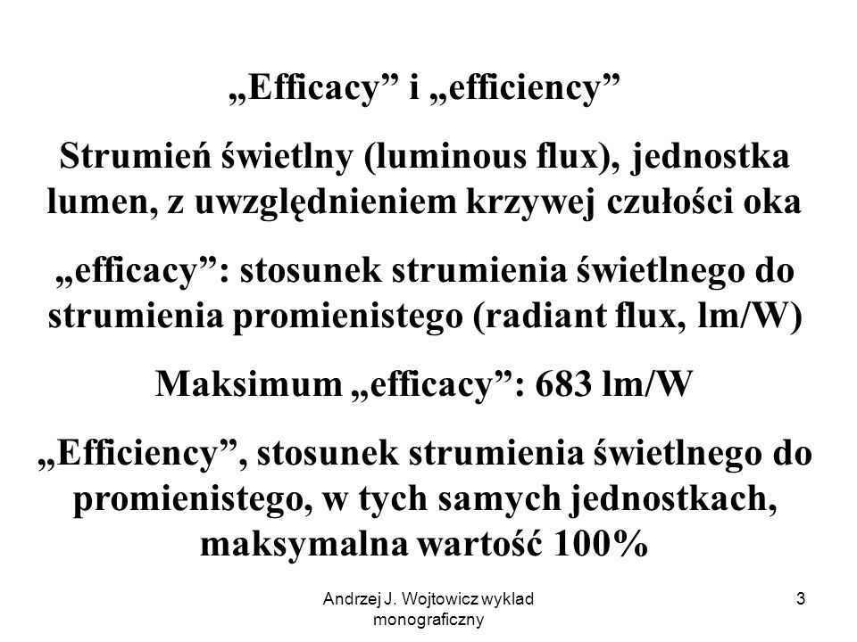"""Efficacy i ""efficiency Maksimum ""efficacy : 683 lm/W"