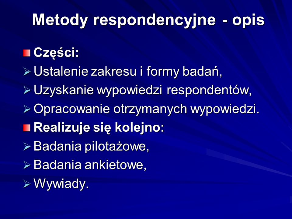 Metody respondencyjne - opis