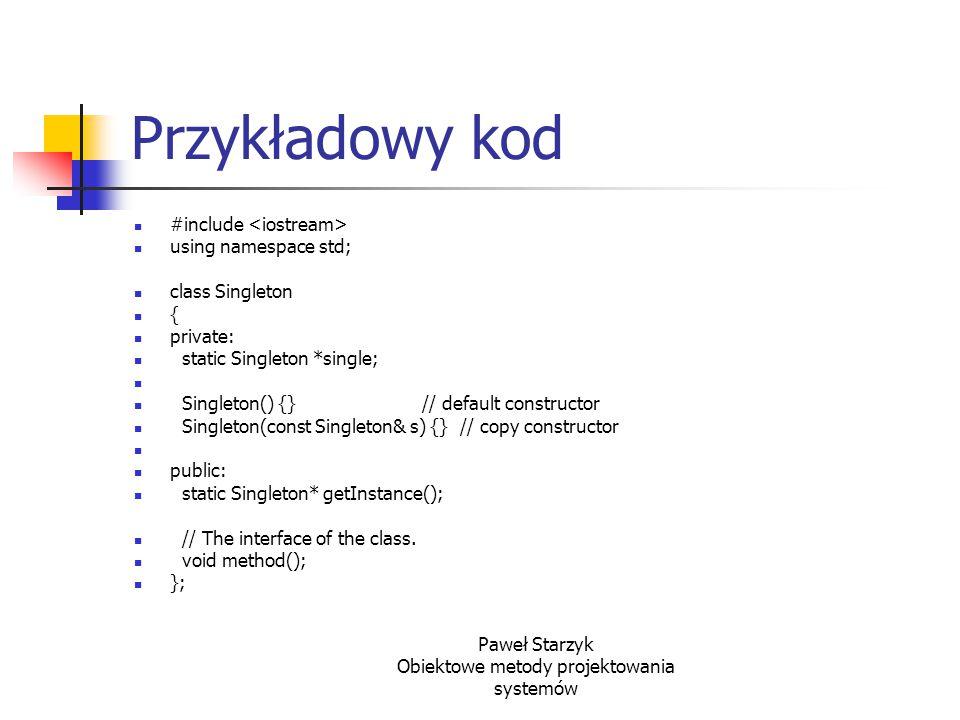 Paweł Starzyk Obiektowe metody projektowania systemów