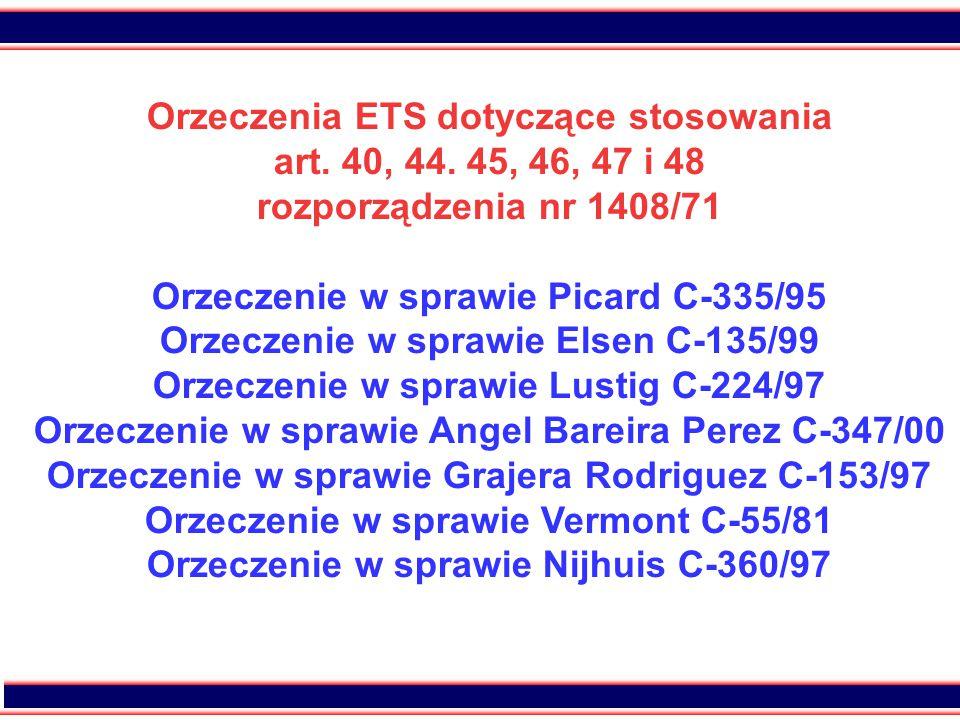 Orzeczenia ETS dotyczące stosowania art. 40, 44. 45, 46, 47 i 48