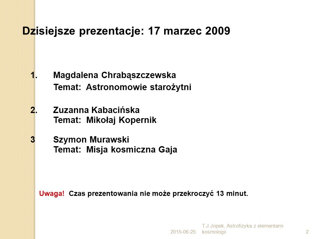 Dzisiejsze prezentacje: 17 marzec 2009