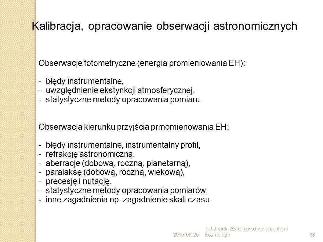 Kalibracja, opracowanie obserwacji astronomicznych