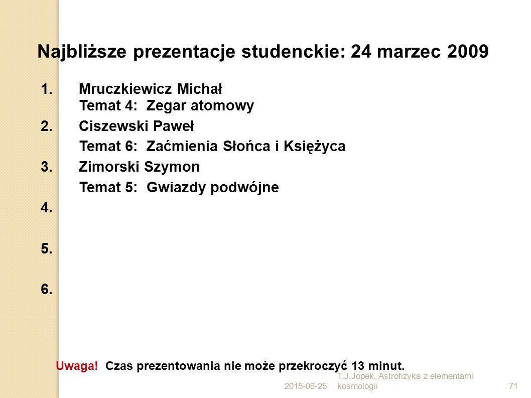 Najbliższe prezentacje studenckie: 24 marzec 2009