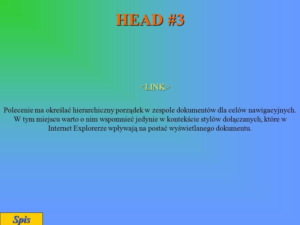 HEAD #3 Spis <LINK>