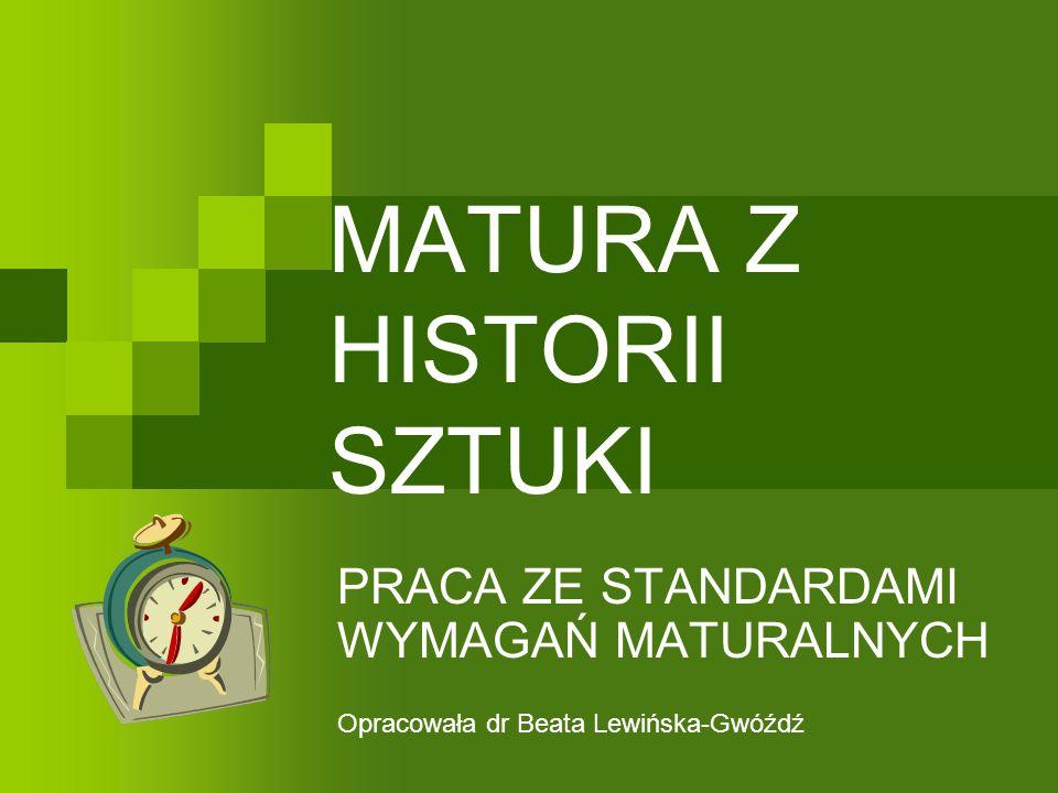 MATURA Z HISTORII SZTUKI