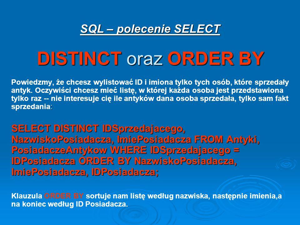 DISTINCT oraz ORDER BY SQL – polecenie SELECT