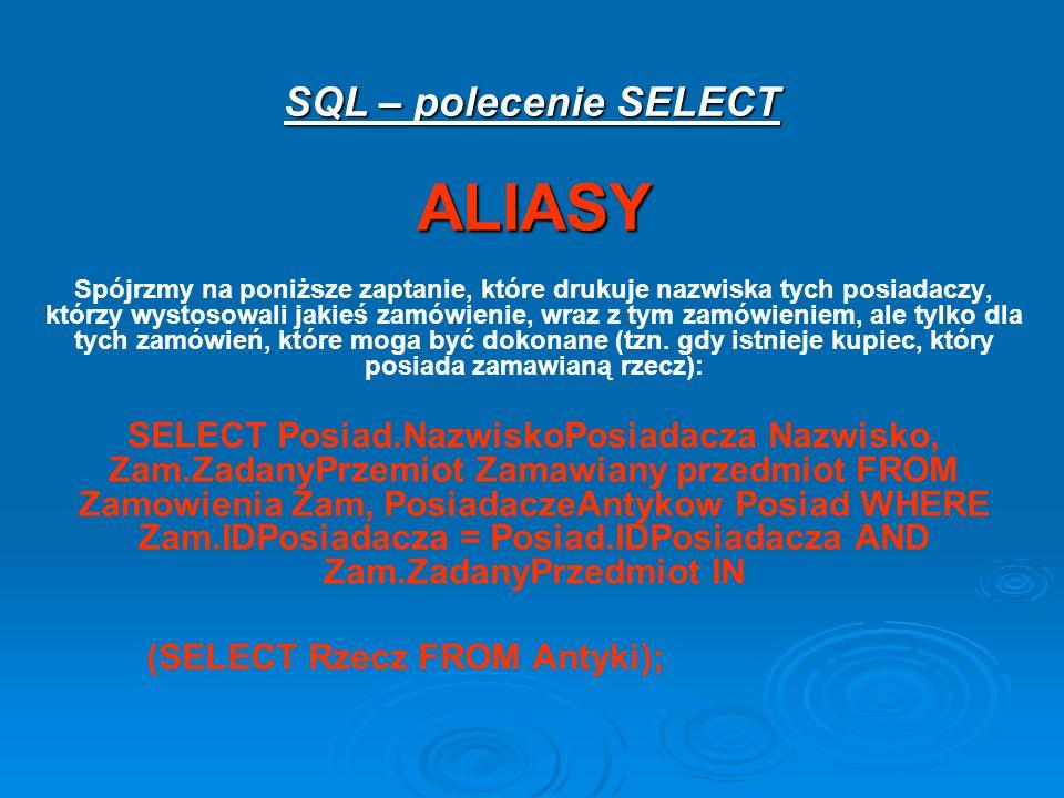 ALIASY SQL – polecenie SELECT