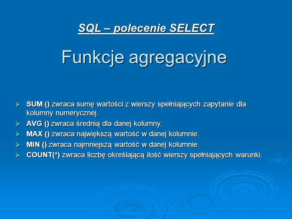 Funkcje agregacyjne SQL – polecenie SELECT