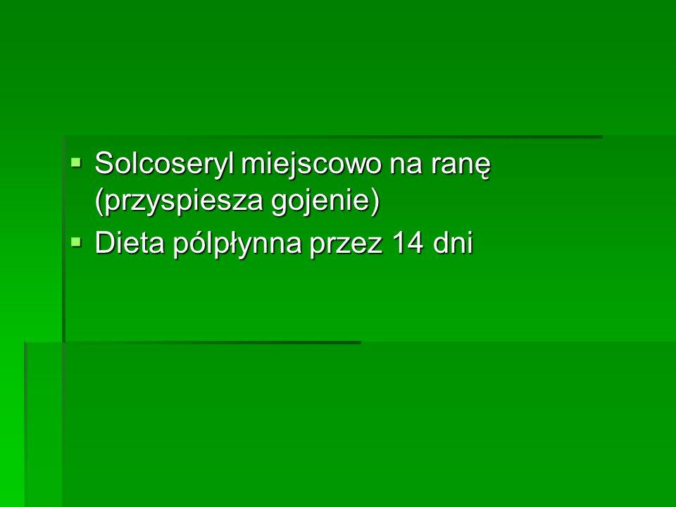 Solcoseryl miejscowo na ranę (przyspiesza gojenie)