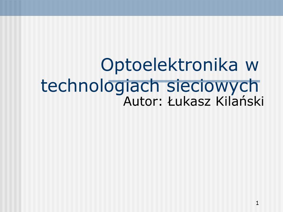 Optoelektronika w technologiach sieciowych