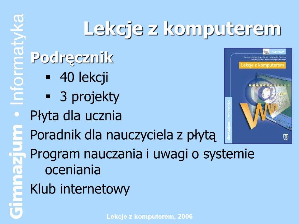 Lekcje z komputerem Podręcznik 40 lekcji 3 projekty Płyta dla ucznia