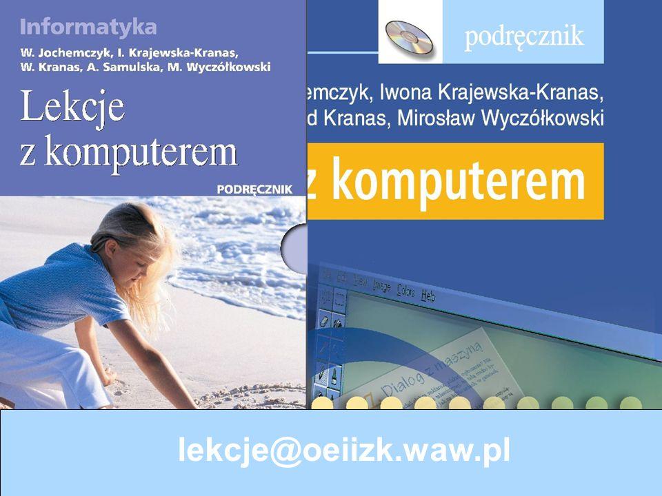 lekcje@oeiizk.waw.pl Lekcje z komputerem, 2006
