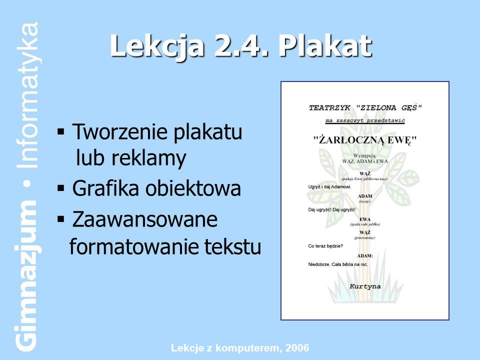 Lekcja 2.4. Plakat Tworzenie plakatu lub reklamy Grafika obiektowa