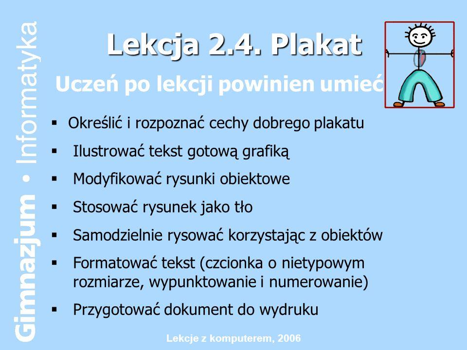 Lekcja 2.4. Plakat Uczeń po lekcji powinien umieć