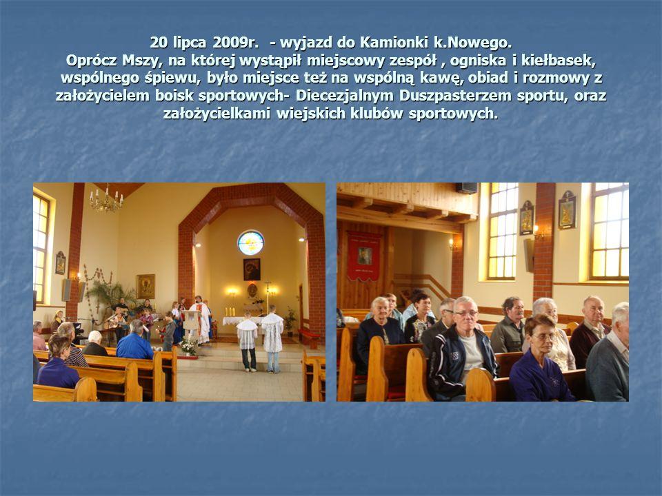 20 lipca 2009r. - wyjazd do Kamionki k. Nowego