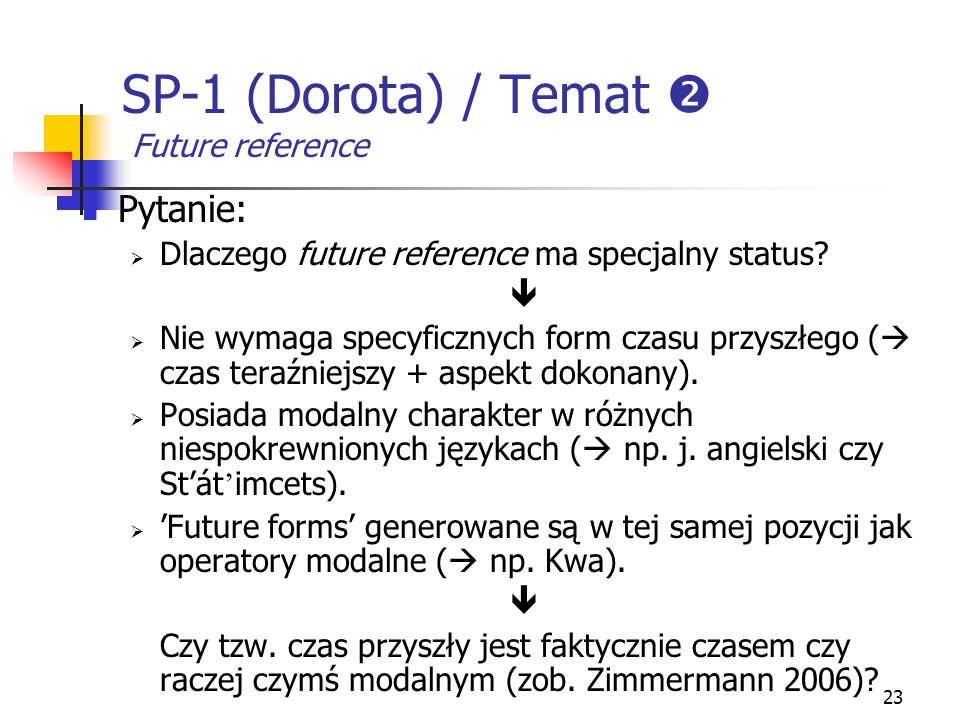 SP-1 (Dorota) / Temat  Future reference