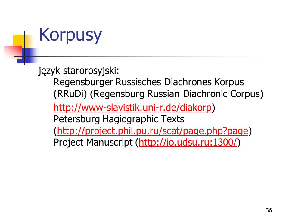 Korpusy język starorosyjski: Regensburger Russisches Diachrones Korpus (RRuDi) (Regensburg Russian Diachronic Corpus)