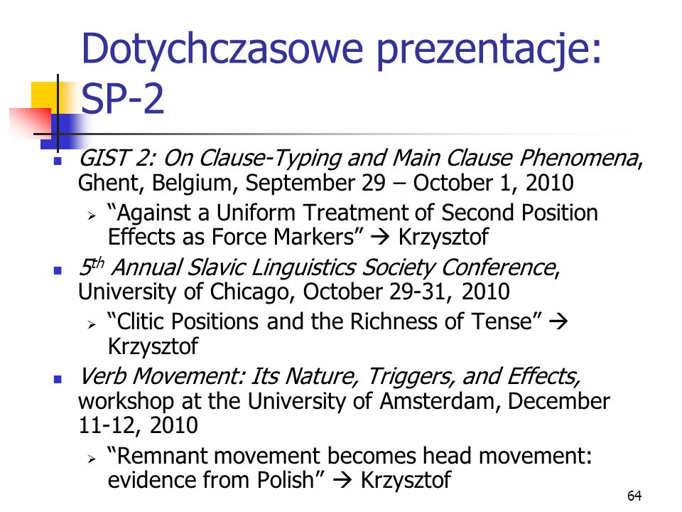 Dotychczasowe prezentacje: SP-2