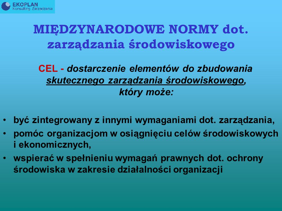 MIĘDZYNARODOWE NORMY dot. zarządzania środowiskowego