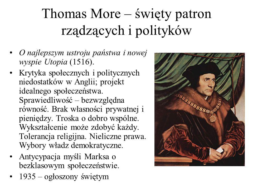 Thomas More – święty patron rządzących i polityków