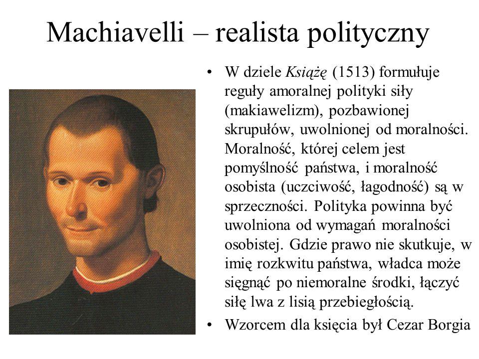 Machiavelli – realista polityczny