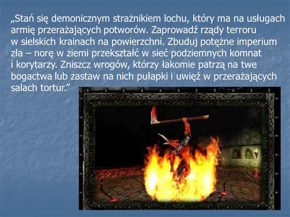 """""""Stań się demonicznym strażnikiem lochu, który ma na usługach armię przerażających potworów."""