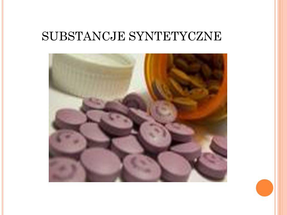SUBSTANCJE SYNTETYCZNE