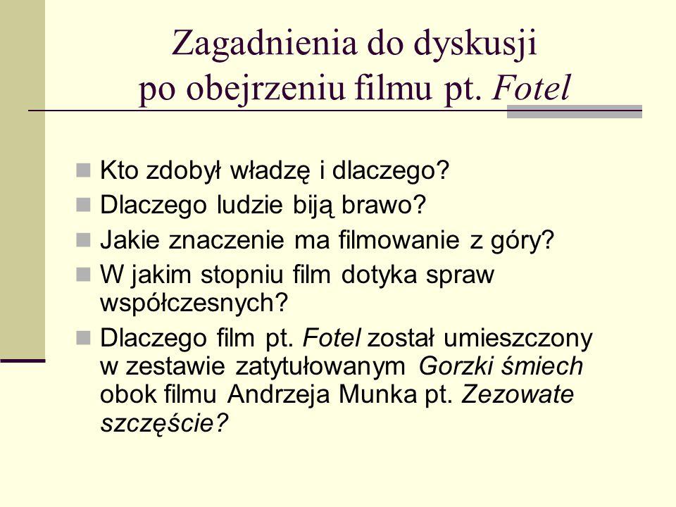 Zagadnienia do dyskusji po obejrzeniu filmu pt. Fotel