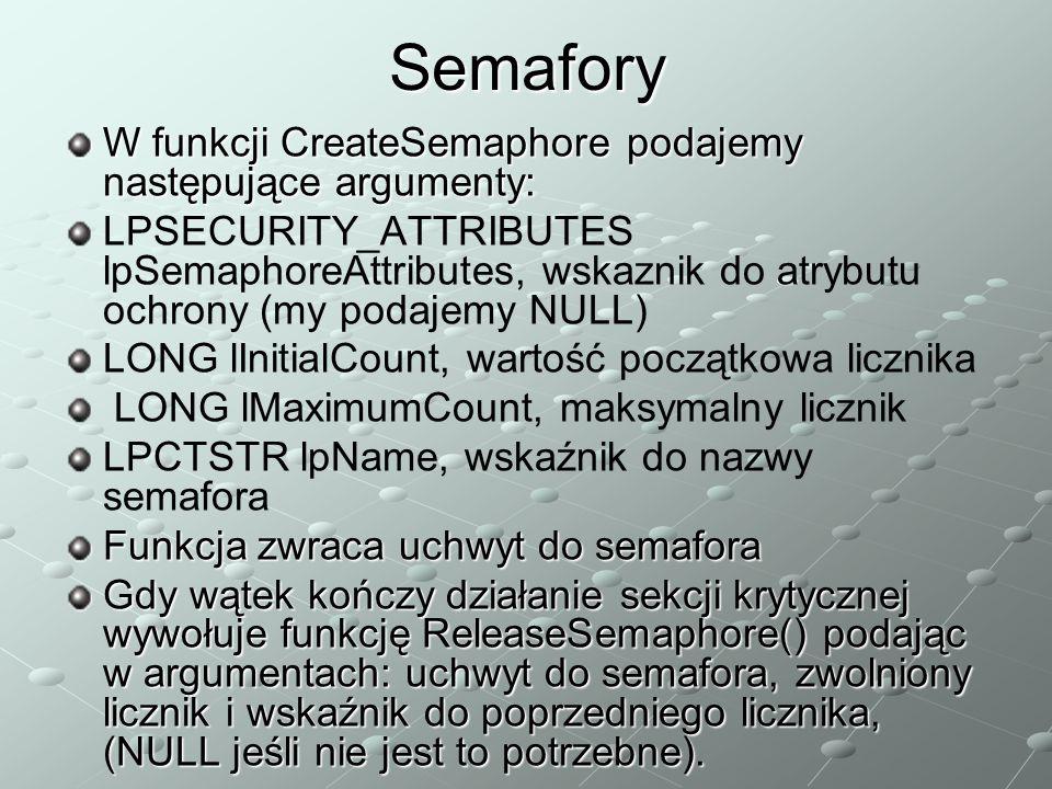 Semafory W funkcji CreateSemaphore podajemy następujące argumenty: