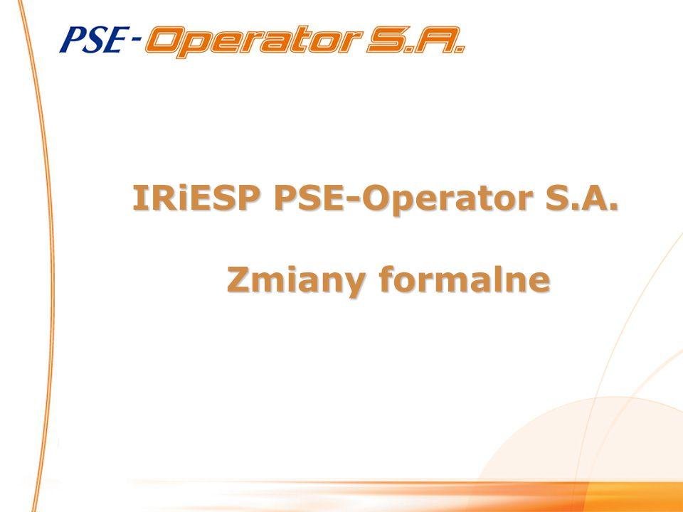 IRiESP PSE-Operator S.A. Zmiany formalne