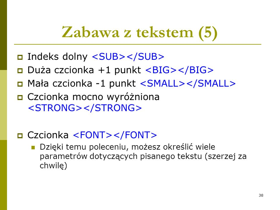 Zabawa z tekstem (5) Indeks dolny <SUB></SUB>