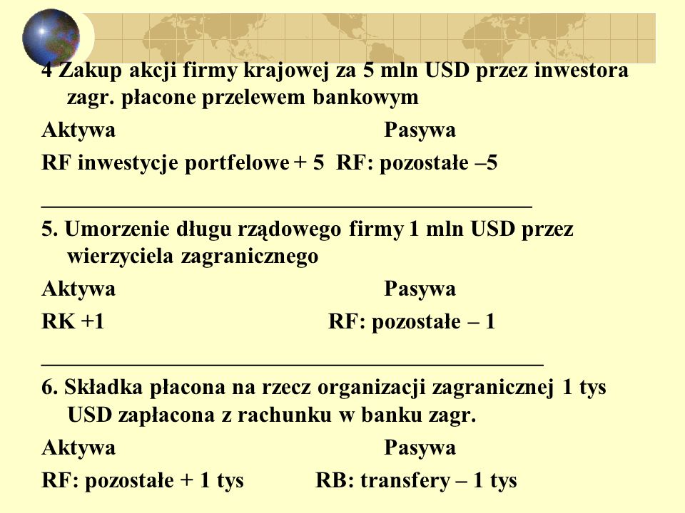 4 Zakup akcji firmy krajowej za 5 mln USD przez inwestora zagr