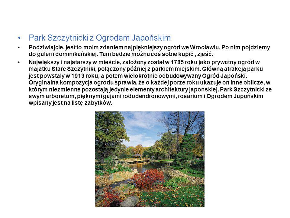 Park Szczytnicki z Ogrodem Japońskim