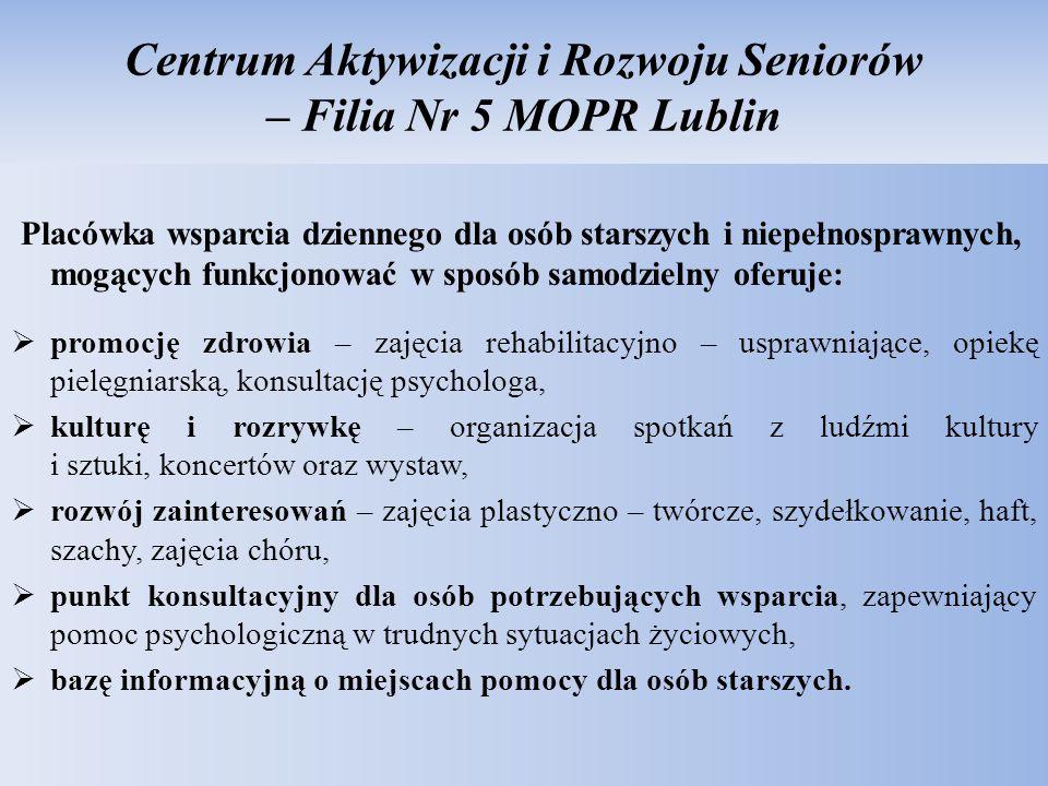 Centrum Aktywizacji i Rozwoju Seniorów – Filia Nr 5 MOPR Lublin