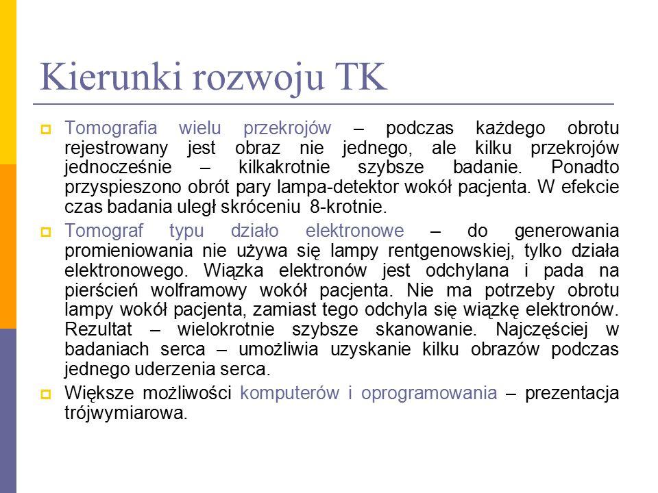 Kierunki rozwoju TK