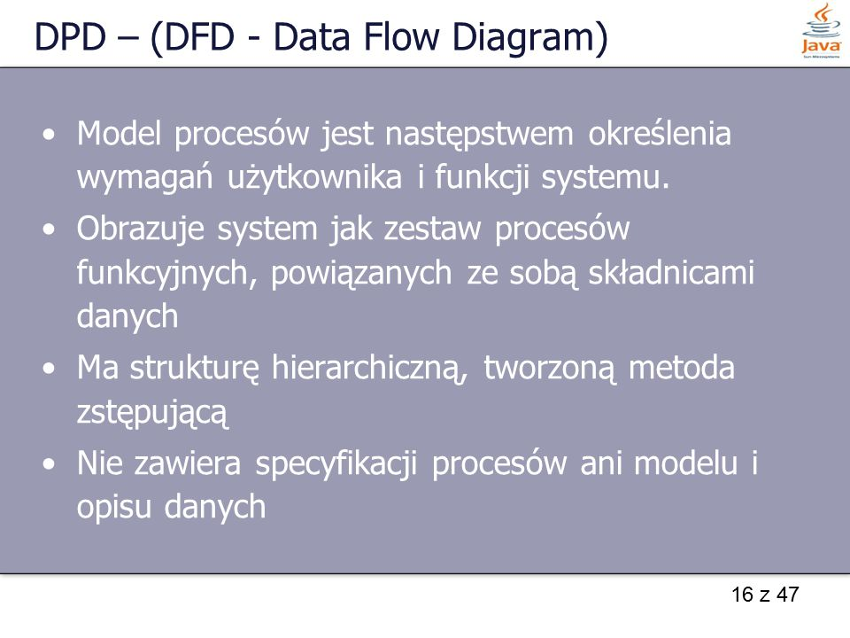 DPD – (DFD - Data Flow Diagram)