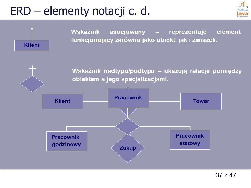 ERD – elementy notacji c. d.