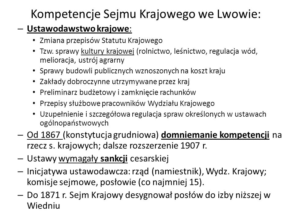 Kompetencje Sejmu Krajowego we Lwowie: